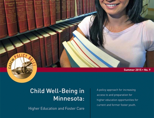 Child Well-Being in Minnesota: Higher Education and Foster Care