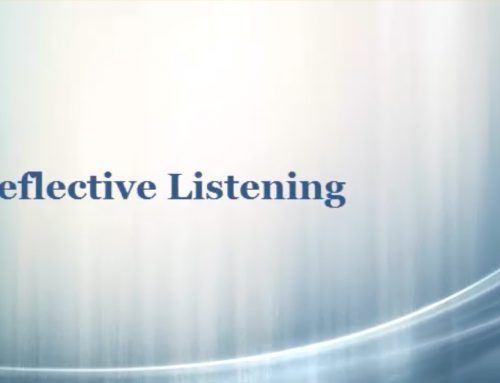 Reflective Listening: The Heart of Motivational Interviewing