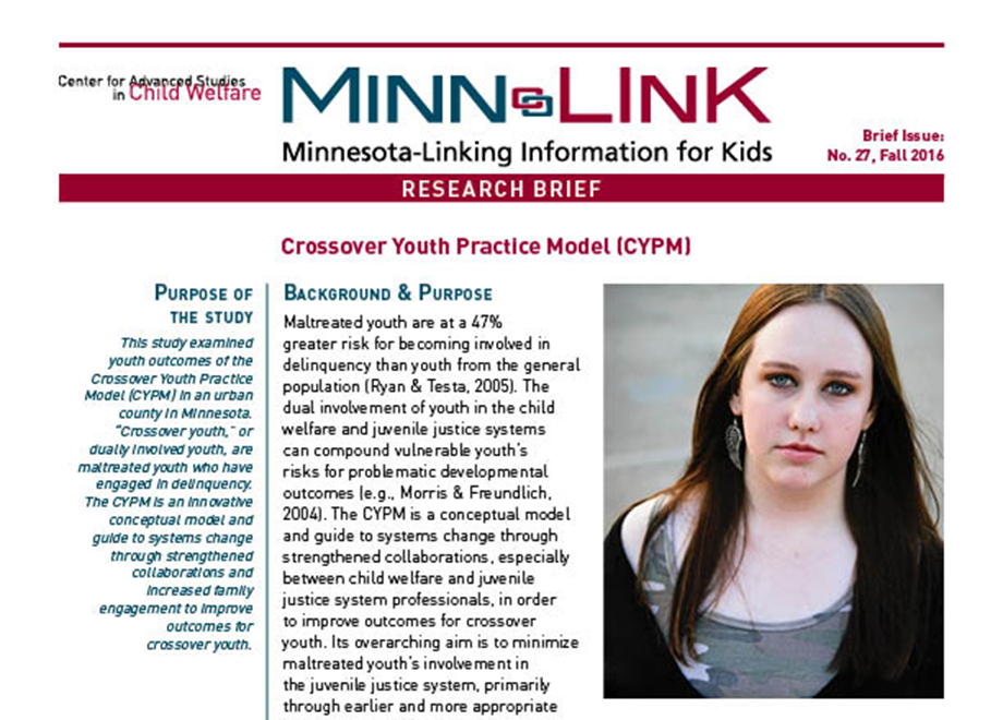 youth welfare and juvenile justice •the crossover youth practice model is a particular approach intended to improve the handling and the child welfare and juvenile justice systems by.