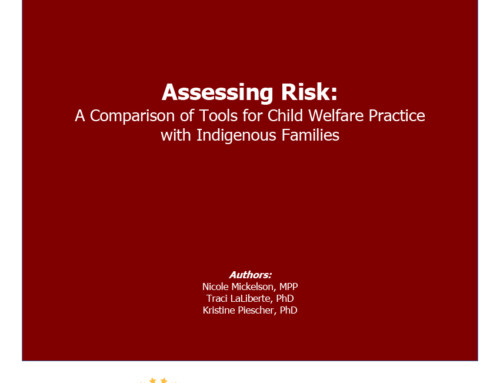 Assessing Risk: A Comparison of Tools for Child Welfare Practice with Indigenous Families